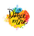 dance unique creative hand lettering and vector image vector image