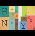 Happy New Year 2016 in vintage style vector image vector image