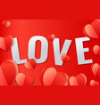 valentines day banner with red hearts love text vector image
