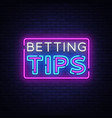 betting tips bet tips neon sign bright vector image vector image