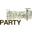 everyone needs to party text background word vector image vector image