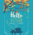 autumn landscape with cup and kettle on table vector image vector image