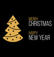 merry christmas and happy new year black greeting vector image
