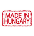 made in hungary stamp text vector image vector image