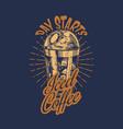 coffee shop logo and emblem cup drink vintage vector image