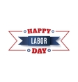 Happy Labor Day label vector image vector image