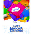 happy makar sankranti wallpaper with colorful kite vector image vector image