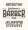 gentlemans barber shop vintage style font vector image vector image