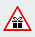 gift box warning triangle road sign vector image vector image