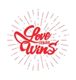 Love always wins-lettering text Badge drawn by vector image