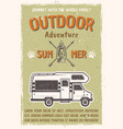 outdoor adventure on caravan bus poster vector image vector image