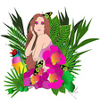 Tropical flowers and leaves and beautiful woman vector image vector image