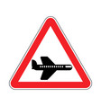 attention aircraft red prohibitory road sign vector image vector image