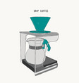 filter drip coffee machine sketch vector image vector image