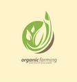 organic farm logo design idea vector image vector image