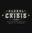 font global crisis 3d vintage display typeface vector image vector image