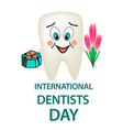 world dental day international dentist day tooth vector image vector image