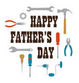 happy fathers day with tools vector image vector image