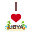 i love libya travel palm summer lounge chair vector image