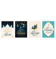 ramadan kareem set of posters or invitations vector image