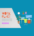 workplace for web or banner vector image