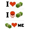 I love money Dollars love me Logo for financiers I vector image