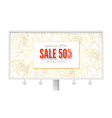 billboard with spring sale ad get up to 50 vector image vector image