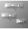 Glass like follower comment icons vector image