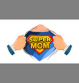 super mom sign mother s day superhero vector image