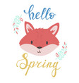 hello spring lettering inscription with fox vector image vector image