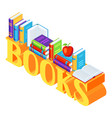 isometric word with books vector image vector image