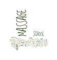 massage school text background word cloud concept vector image vector image