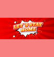 stay home lettering in comic style typography vector image vector image
