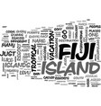 why fiji text word cloud concept vector image vector image