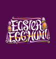 greeting card for easter egg hunt vector image vector image