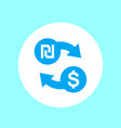 shekel to dollar exchange icon vector image vector image