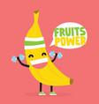 fruits power cute kawaii banana bodybuilder vector image vector image