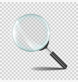 magnifying glass realistic zoom lens icon with vector image vector image