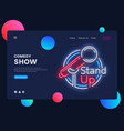 stand up neon creative website template design vector image vector image