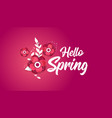 hello spring concept banner with flowers vector image