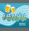lettering oktoberfest welcome vector image