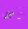 news landing page colorful isometric web banner vector image
