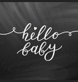 hello baby lettering vector image vector image