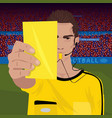 referee whistling holds yellow card vector image