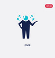 two color poor icon from general concept isolated vector image vector image