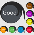 Good sign icon Symbols on eight colored buttons vector image vector image