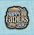 logo for fathers day vector image