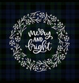 merry and bright hand lettering christmas vector image vector image