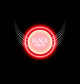 black friday sale glowing neon sign with wings on vector image vector image