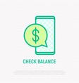 check balance on smartphone thin line icon vector image